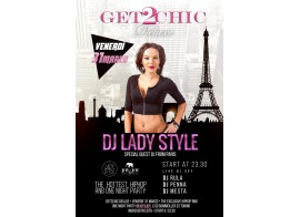 Dj Lady Style special DJ guest from Paris @ Get2Chic Deluxe 31 marzo 2017