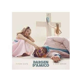 CD DARGEN DAMICO - VIVERE AIUTA A NON MORIRE