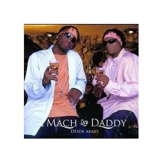 CD MACH  DADDY - DESDE ABAJO stg