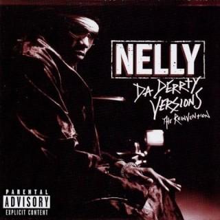 CD NELLY - DA DERRTY VERSIONS stg