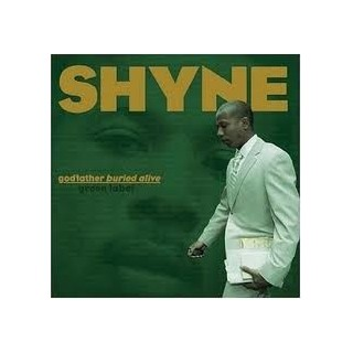VINILE SHYNE - GODFATHER BURIED ALIVE stg