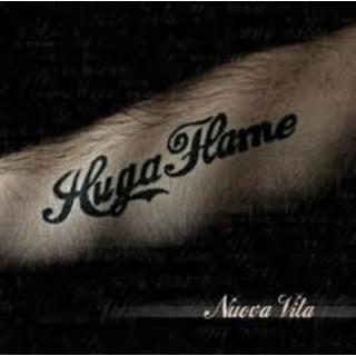 CD HUGA FLAME - NUOVA VITA