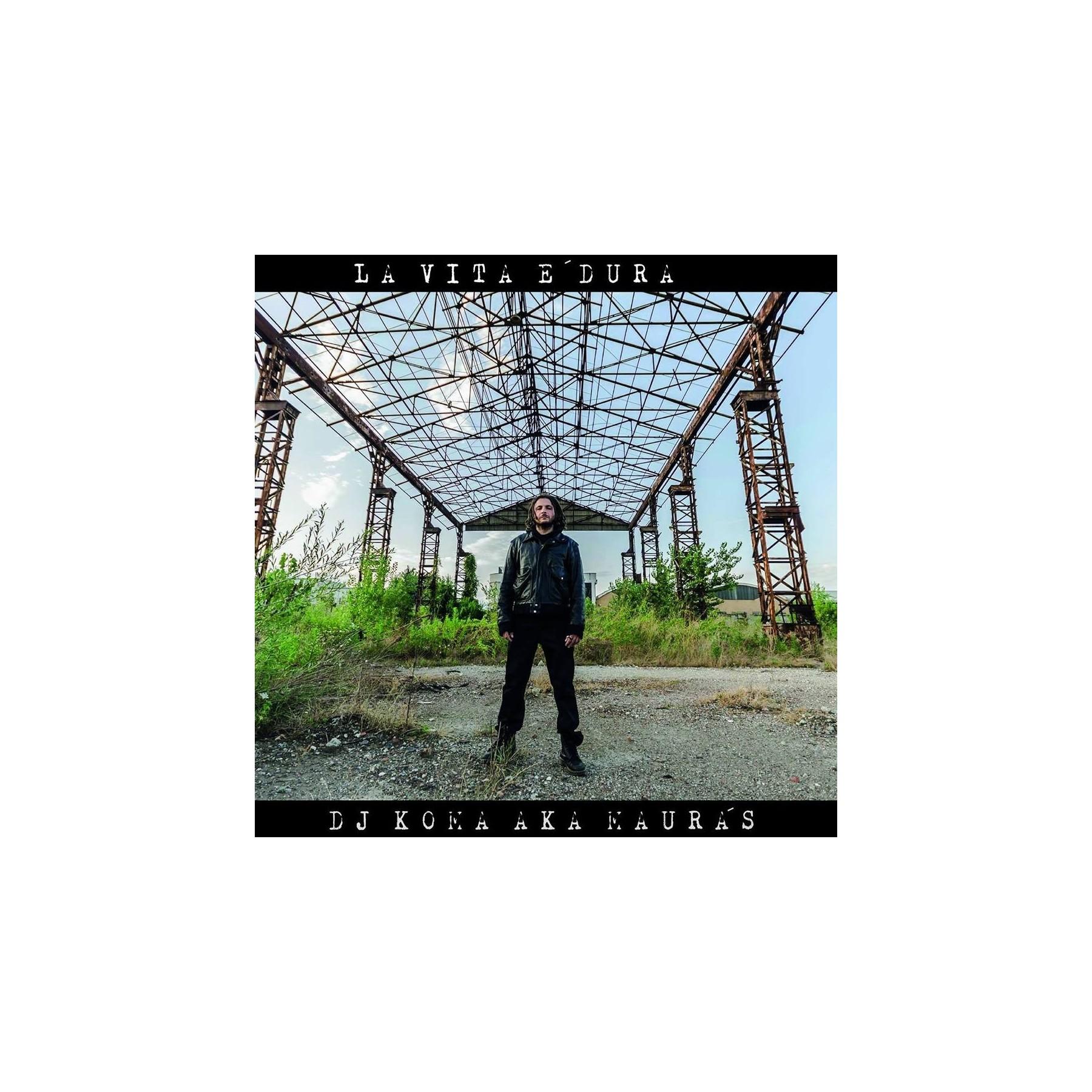 CD DJ KOMA - LA VITA E DURA