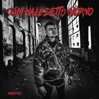 CD MOSTRO - OGNI MALEDETTO GIORNO