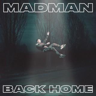 CD MADMAN - BACK HOME