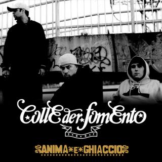 CD COLLE DER FOMENTO - ANIMA E GHIACCHIO