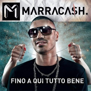 LP MARRACASH - FINO A QUI TUTTO BENE