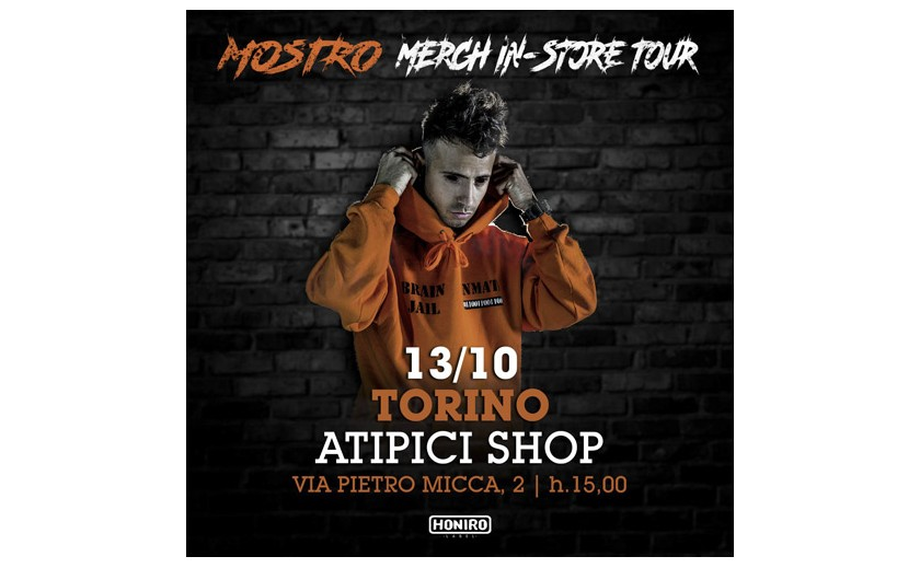 Friday 13 October Mostro merch instore @ ATIPICI shop Torino